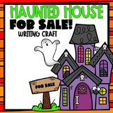 Haunted House For Sale Writing Craft