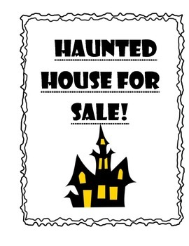 Haunted House for Sale!: Persuasive Writing
