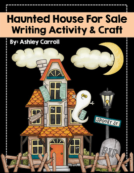 Haunted House for Sale Writing and 3-D Craft