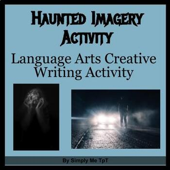 Haunted Imagery Activity