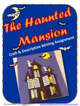 Haunted Mansion Craft and Descriptive Writing Assignment