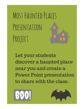 Haunted Places near YOU- A Slideshow Presentation Project