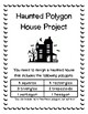 Haunted Polygon House Project