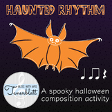 Haunted Rhythm: A Halloween composition activity for ta, t