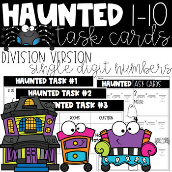 Haunted Halloween Task Cards (Division Version)