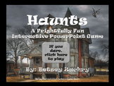Haunts - a Frightfully Fun Interactive PowerPoint Game Template