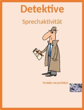 Hausarbeit (Chores in German) Detectives speaking activity