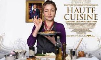 Haute Cuisine (Saveurs du Palais) Movie Guide: Preview, Questions ...