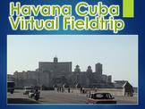 Havana, Cuba Virtual Field Trip PowerPoint Presentation (Effects of Communism)