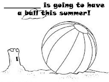 Have A Ball This Summer, summer writing project, end of th