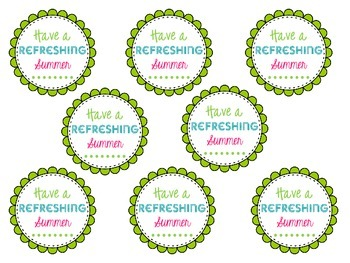 """Have A Refreshing Summer"" {gift labels}"