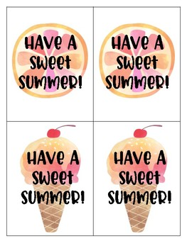 Have A Sweet Summer!