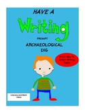 Have A Writing Prompt Archaeological Dig