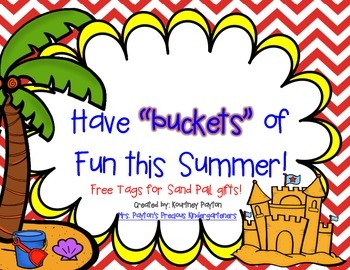 Have Buckets of Fun This Summer! - Sand Pail Tags Freebie