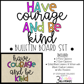 Have Courage and Be Kind Bulletin Board Set