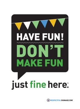 Have Fun! Don't Make Fun - Decal