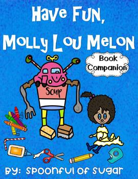 Have Fun, Molly Lou Melon (Story Companion)