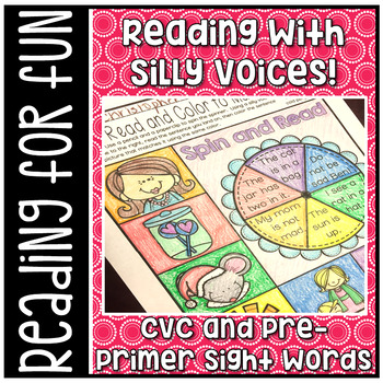 Have Fun Reading - Read With Silly Voices NO PREP printables CVC & Pre-Primer