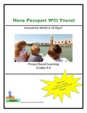 Have Passport Will Travel - Around the World in 14 Days?  Grades 4-5
