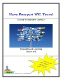 Have Passport Will Travel - Around the World in 14 Days?  Grades 6-8