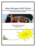 Have Passport Will Travel - Around the World in 14 Days?  Grades 9-12
