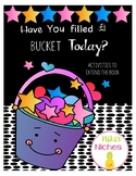 Have You Filled A Bucket Today: Activities to Extend the Book