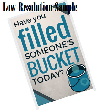 Have You Filled Someone's Bucket? Classroom Poster
