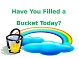 Have You Filled a Bucket? PowerPoint