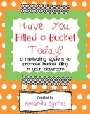 Have You Filled a Bucket Today? Bucket Filling Resources
