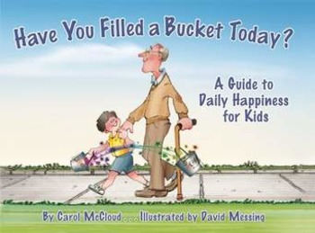 Have You Filled a Bucket Today? Songs and Reader's Theater