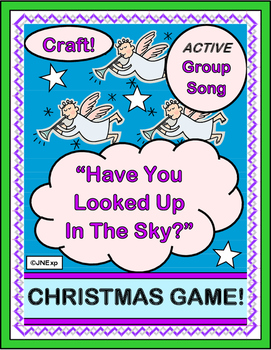 """Have You Looked Up In The Sky?"" -- Christmas Group Game, Song, and Craft"