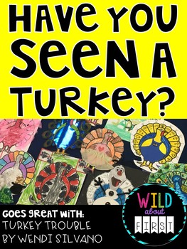 Have You Seen A Turkey?