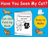 Have You Seen My Cat? by Eric Carle Cut-Out Fold-Up Book