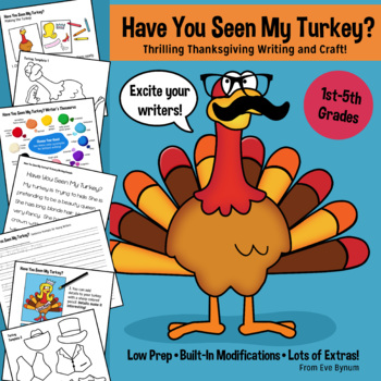 Have You Seen My Turkey? Thanksgiving Craft and Writing Ac