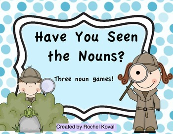 Have You Seen the nouns?