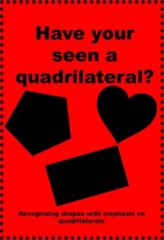 Have You Seen a Quadrilateral?
