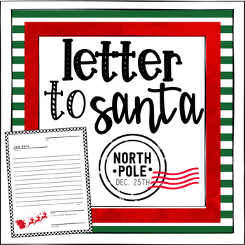Dear Santa, (Write a letter to Santa!)
