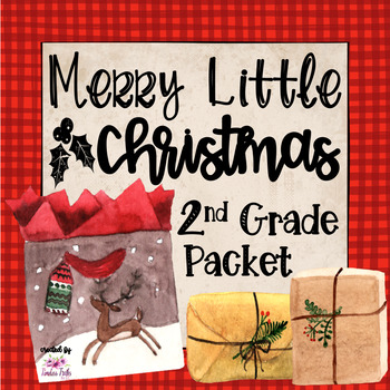 Have Yourself a Merry Little Christmas!  2nd grade packet (no prep)