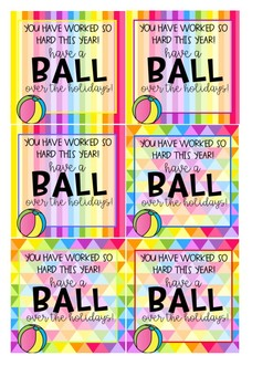 Have a BALL over the holidays - gift tag