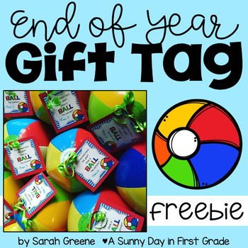 """""""Have a Ball"""" End of Year Gift Tag"""
