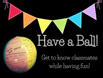 Have a Ball!  Get to Know Classmates with this Engaging Activity