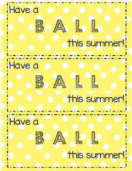 Have a Ball Gift Tag - End of Year Gift