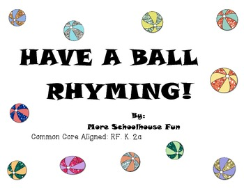 Have a Ball Rhyming