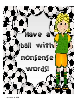Have a Ball With Real and Nonsense Words