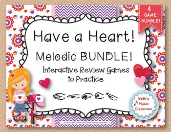 Have a Heart! Melodies - An Interactive Melodic Game BUNDLE! 4 GAMES!
