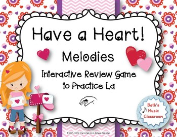 Have a Heart! Melodies - An Interactive Melodic Game - Practice La