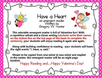 """""""Have a Heart""""  a Valentine Emergent Reader for Valentine's Day or Any Day!"""
