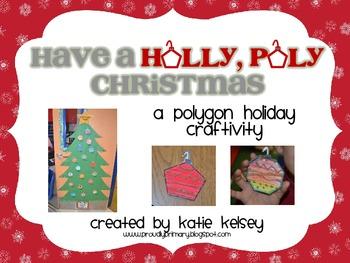 Have a Holly, Poly Christmas - a polygon craftivity