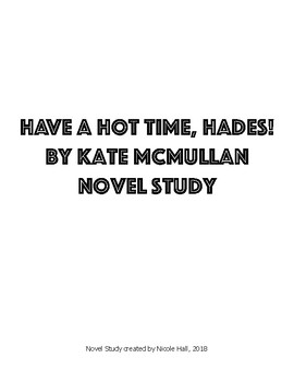 Have a Hot Time, Hades Complete Novel Study