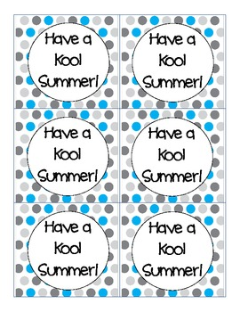 """""""Have a Kool Summer!"""" End of the Year Gift Tag"""
